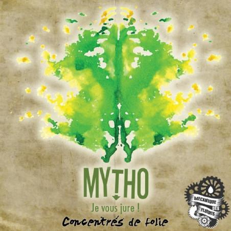 Mytho 10ml D'arôme Concentrés de folie par MECANIQUE DES FLUIDES